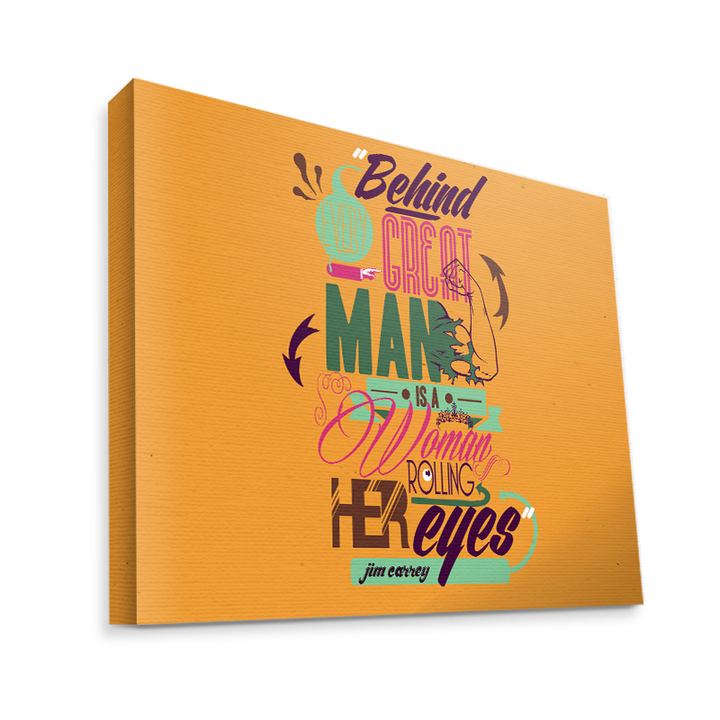 Every Great Man - Canvas Art 35x30