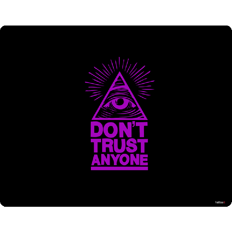 Don't Trust Anyone - Skin Telefon