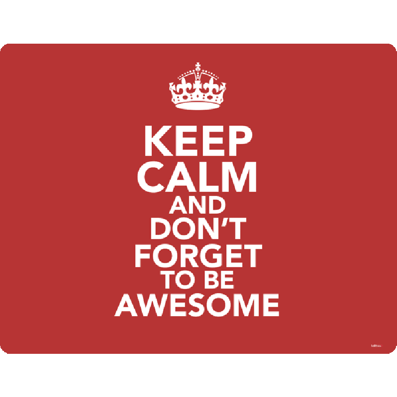 Keep Calm and Be Awesome - Skin Telefon