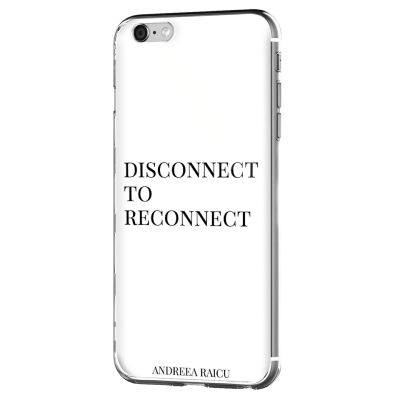 """Disconnect to Reconnect"" - Alb - iPhone 6 Plus Carcasa Silicon Premium"
