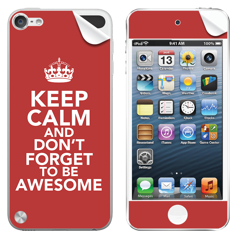 Keep Calm and Be Awesome - Apple iPod Touch 5th Gen Skin