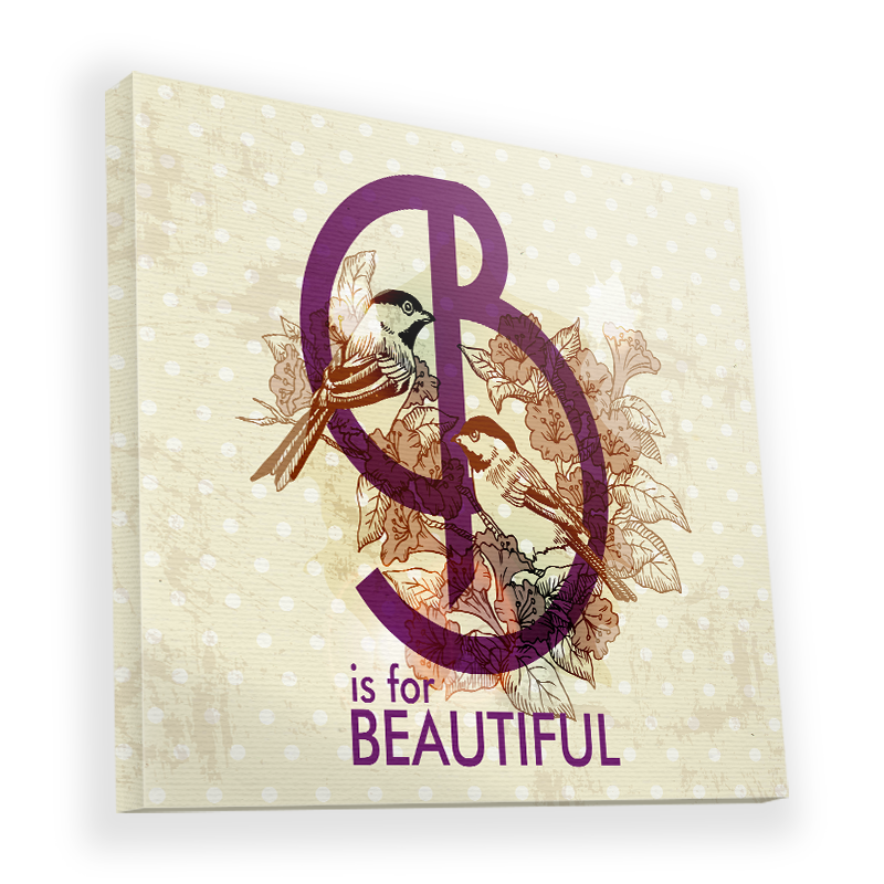 B is for Beautiful - Canvas Art 90x90