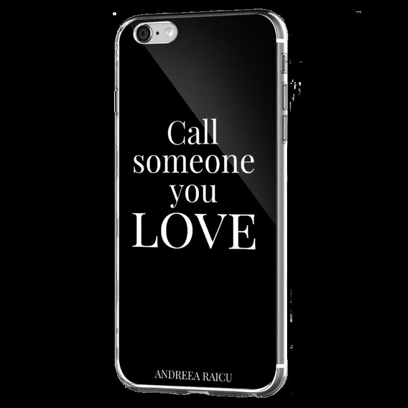 """Call someone you Love"" - Negru - iPhone 6 Plus Carcasa Silicon Premium"