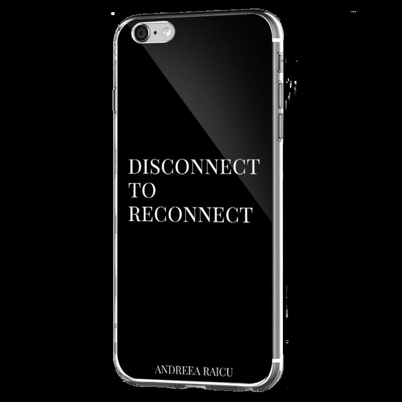 """Disconnect to Reconnect"" - Negru - iPhone 6 Plus Carcasa Silicon Premium"