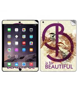 B is for Beautiful - Apple iPad Air 2 Skin