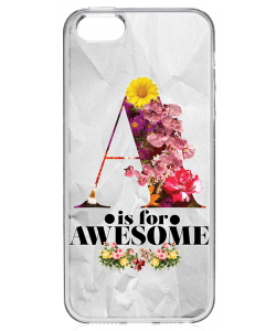 A is for Awesome - iPhone 5/5S/SE Carcasa Transparenta Silicon