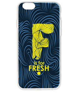 F is for Fresh - iPhone 6 Carcasa Transparenta Silicon