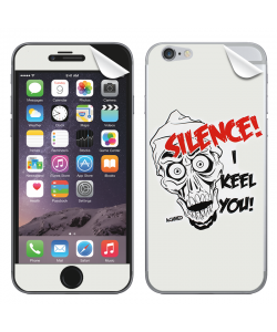 Silence I Keel You - iPhone 6 Skin