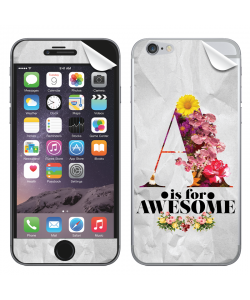 A is for Awesome - iPhone 6 Skin