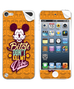 Bitch Don't Kill My Vibe - Obey - Apple iPod Touch 5th Gen Skin