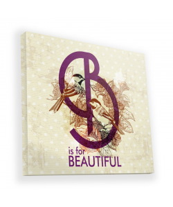 B is for Beautiful - Canvas Art 45x45