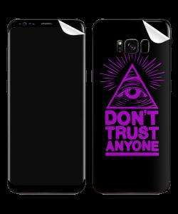 Don't Trust Anyone - Samsung Galaxy S8 Plus Skin