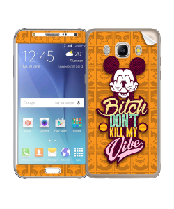 Bitch Don't Kill My Vibe - Obey - Samsung Galaxy J5 Skin