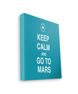 Keep Calm and Go to Mars - Canvas Art 35x30