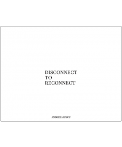 """Disconnect to Reconnect"""