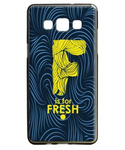 F is for Fresh - Samsung Galaxy A5 Carcasa Silicon