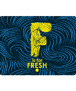 F is for Fresh