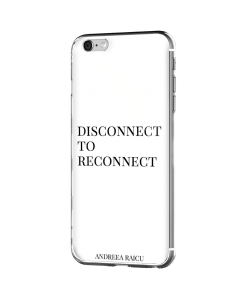 """Disconnect to Reconnect"" - Alb - iPhone 6 Plus Carcasa Silicon Premium"