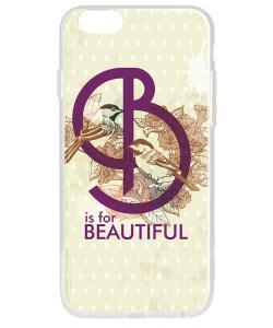 B is for Beautiful - iPhone 6 Carcasa Transparenta Silicon