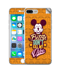 Bitch Don't Kill My Vibe - Obey - iPhone 7 Plus Skin
