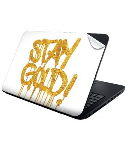Stay Gold - Laptop Generic Skin