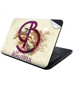 B is for Beautiful - Laptop Generic Skin