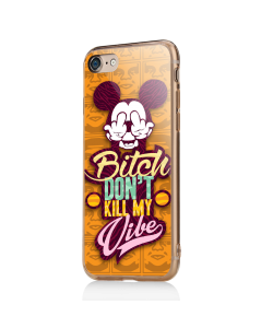 Bitch Don't Kill My Vibe - Obey - iPhone 7 / iPhone 8 Carcasa Transparenta Silicon