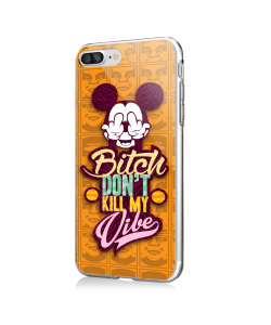 Bitch Don't Kill My Vibe - Obey - iPhone 7 Plus / iPhone 8 Plus Carcasa Transparenta Silicon