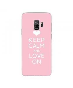 Keep Calm and Love On - Samsung Galaxy S9 Carcasa Transparenta Silicon