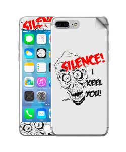 Silence I Keel You - iPhone 7 Plus / iPhone 8 Plus Skin