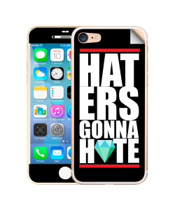Haters Gonna Hate 2 - iPhone 7 / iPhone 8 Skin